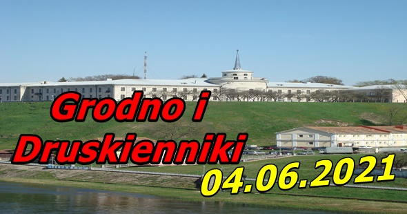 Wycieczka do Grodna i Druskiennik 04-06-2021 @ Augustów, Rynek Zygmunta Augusta 15