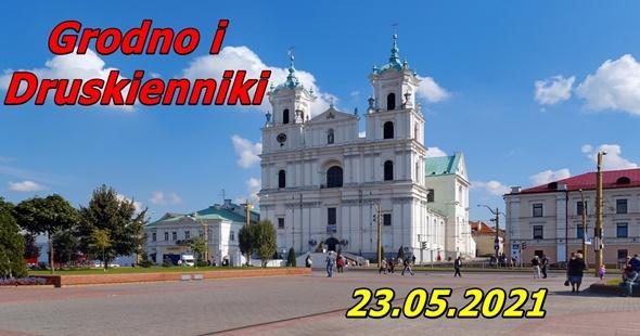 Wycieczka do Grodna i Druskiennik 23-05-2021 @ Augustów, Rynek Zygmunta Augusta 15