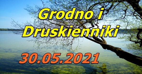 Wycieczka do Grodna i Druskiennik 30-05-2021 @ Augustów, Rynek Zygmunta Augusta 15