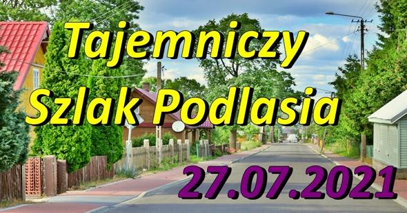 Wycieczka Tajemniczy Szlak Podlasia 27-07-2021 @ Augustów, Rynek Zygmunta Augusta 15